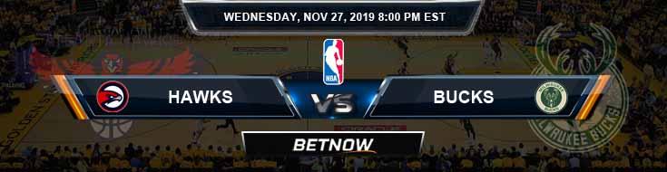 Atlanta Hawks vs Milwaukee Bucks 11-27-2019 NBA Spread and Previews