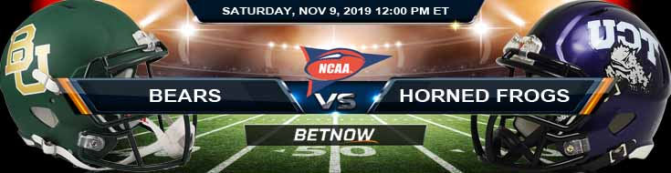 Baylor Bears vs TCU Horned Frogs 11-09-2019 Odds Game Analysis and Spread