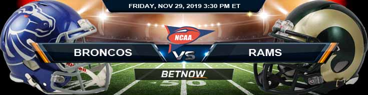 Boise State Broncos vs Colorado State Rams 11-29-2019 NCAAF Betting Odds and Picks