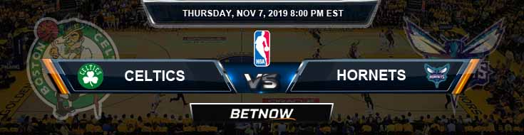 Boston Celtics vs Charlotte Hornets 11-07-2019 Odds Picks and Previews