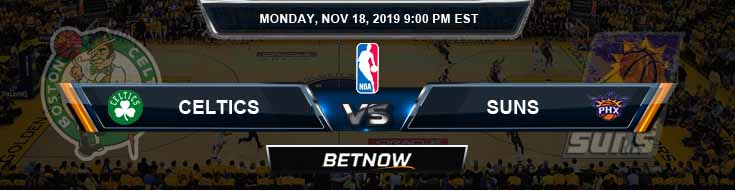 Boston Celtics vs Phoenix Suns 11-18-2019 Odds Picks and Previews