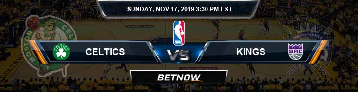 Boston Celtics vs Sacramento Kings 11-17-2019 Spread Odds and Picks