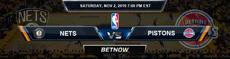 Brooklyn Nets vs Detroit Pistons 11-02-2019 Odds Picks and Previews