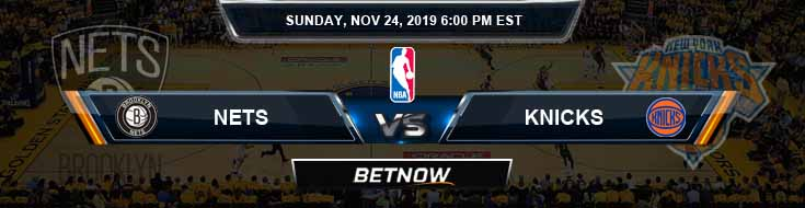 Brooklyn Nets vs New York Knicks 11-24-2019 NBA Previews and Prediction