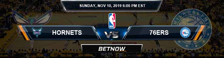 Charlotte Hornets vs Philadelphia 76ers 11-10-2019 Spread Previews and Picks