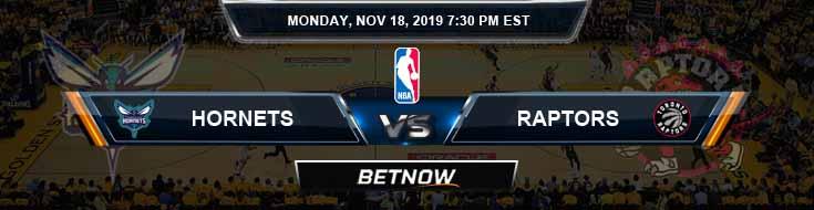 Charlotte Hornets vs Toronto Raptors 11-18-2019 Odds Picks and Previews