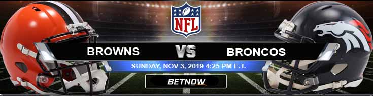 Cleveland Browns vs Denver Broncos 11-03-2019 Game Analysis Odds and Spread
