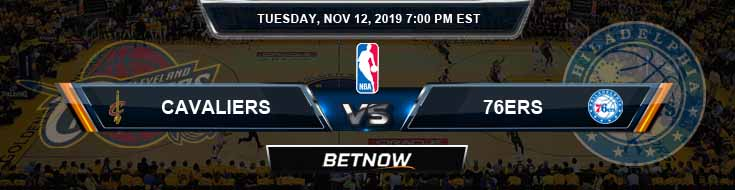 Cleveland Cavaliers vs Philadelphia 76ers 11-12-2019 Odds Picks and Previews