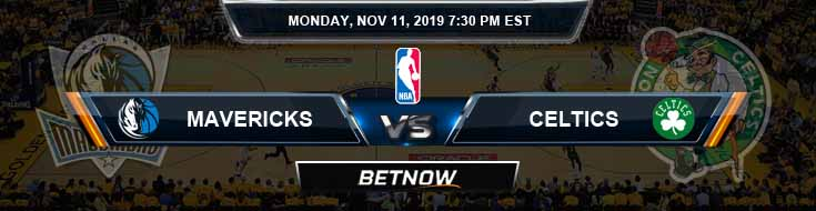 Dallas Mavericks vs Boston Celtics 11-11-2019 Odds Picks and Prediction