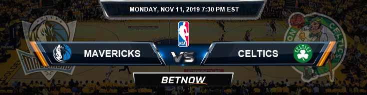 Dallas Mavericks vs Boston Celtics 11-11-2019 Odds Picks and Prediction