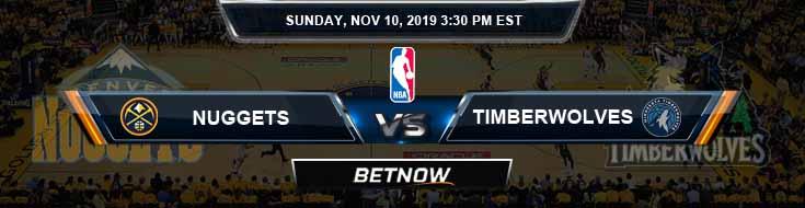 Denver Nuggets vs Minnesota Timberwolves 11-10-2019 Spread Odds and Picks