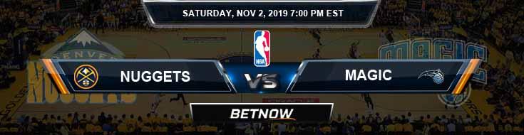 Denver Nuggets vs Orlando Magic 11-02-2019 NBA Odds and Game Analysis