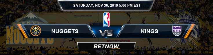 Denver Nuggets vs Sacramento Kings 11-30-2019 Odds Picks and Previews