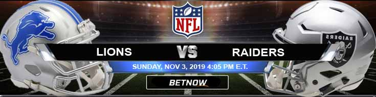 Detroit Lions vs Oakland Raiders 11-03-2019 Picks Predictions and Previews