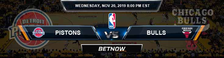 Detroit Pistons vs Chicago Bulls 11-20-2019 NBA Odds and Game Analysis