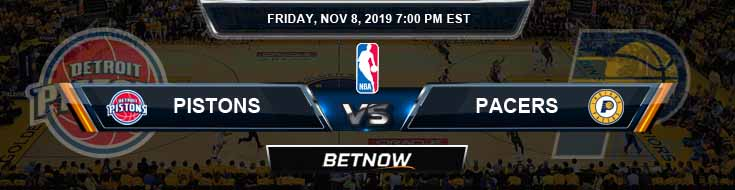 Detroit Pistons vs Indiana Pacers 11-08-2019 NBA Picks and Previews