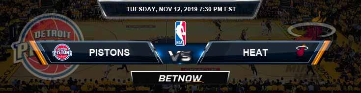 Detroit Pistons vs Miami Heat 11-12-2019 NBA Spread and Prediction