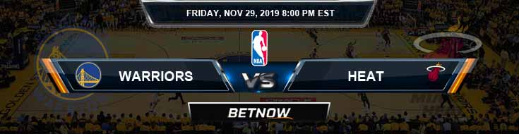 Golden State Warriors vs Miami Heat 11-29-2019 Odds Picks and Previews