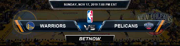 Golden State Warriors vs New Orleans Pelicans 11-17-2019 NBA Odds and Picks