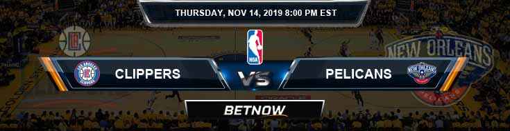 Los Angeles Clippers vs New Orleans Pelicans 11-14-2019 NBA Odds and Picks