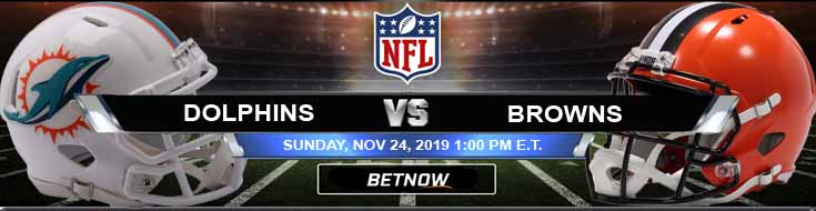 Miami Dolphins vs Cleveland Browns 11-24-2019 Previews Odds and Game Analysis