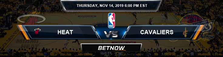 Miami Heat vs Cleveland Cavaliers 11-14-2019 Odds Picks and Previews