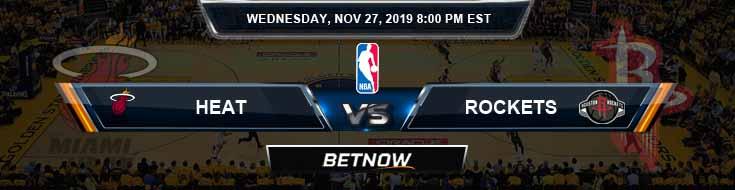 Miami Heat vs Houston Rockets 11-27-2019 Picks Previews and Prediction