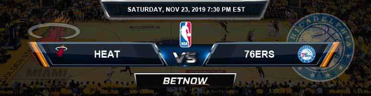 Miami Heat vs Philadelphia 76ers 11-23-2019 NBA Odds and Game Analysis