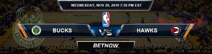 Milwaukee Bucks vs Atlanta Hawks 11-20-2019 Spread Previews and Picks
