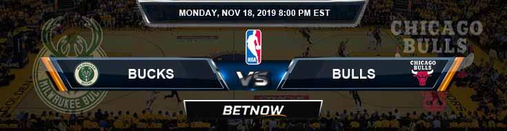 Milwaukee Bucks vs Chicago Bulls 11-18-2019 NBA Picks and Prediction