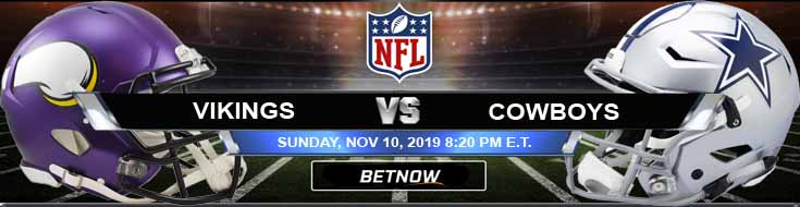 Minnesota Vikings vs Dallas Cowboys 11-10-2019 Picks Game Analysis and Previews