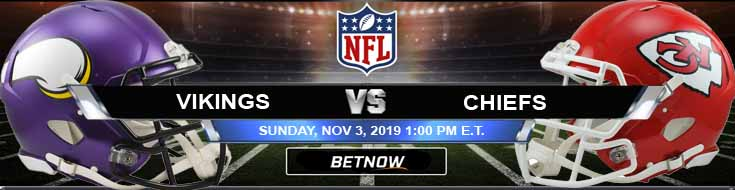 Minnesota Vikings vs Kansas City Chiefs 11-03-2019 Odds Previews and Picks