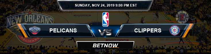 New Orleans Pelicans vs Los Angeles Clippers 11-24-2019 NBA Odds and Picks