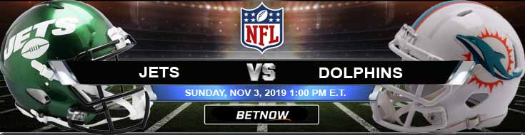 New York Jets vs Miami Dolphins 11-03-2019 Spread Game Analysis and Odds