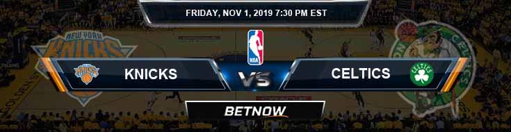 New York Knicks vs Boston Celtics 11-01-2019 NBA Picks and Game Analysis