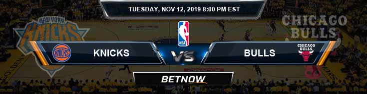 New York Knicks vs Chicago Bulls 11-12-2019 NBA Picks and Prediction