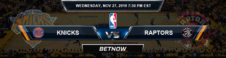 New York Knicks vs Toronto Raptors 11-27-2019 Odds Picks and Previews