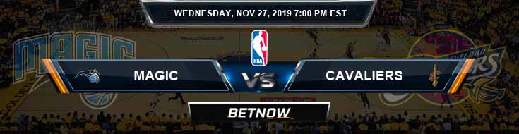 Orlando Magic vs Cleveland Cavaliers 11-27-2019 Odds Picks and Previews