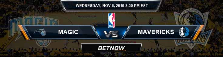 Orlando Magic vs Dallas Mavericks 11-06-2019 Odds Picks and Previews