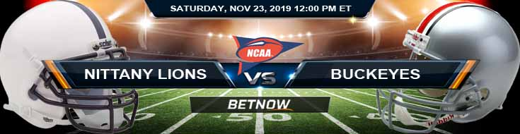 Penn State Nittany Lions vs Ohio State Buckeyes 11-23-2019 Odds Spread and Picks