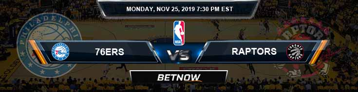 Philadelphia 76ers vs Toronto Raptors 11-25-2019 Spread Odds and Prediction