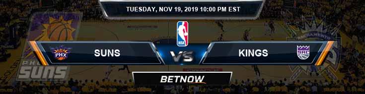 Phoenix Suns vs Sacramento Kings 11-19-2019 Spread Picks and Previews