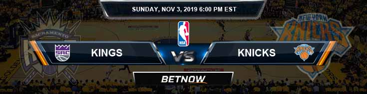 Sacramento Kings vs New York Knicks 11-03-2019 NBA Odds and Game Analysis