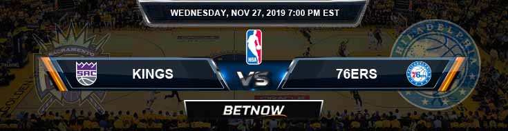 Sacramento Kings vs Philadelphia 76ers 11-27-2019 NBA Odds and Picks