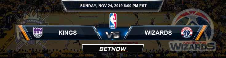 Sacramento Kings vs Washington Wizards 11-24-2019 Odds Picks and Previews