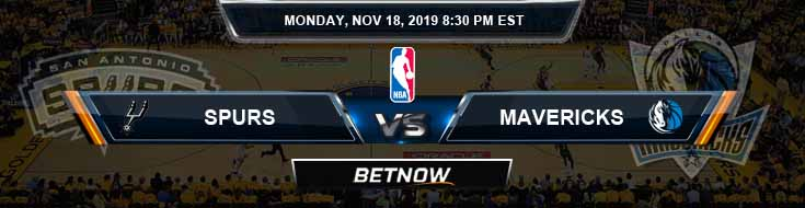 San Antonio Spurs vs Dallas Mavericks 11-18-2019 Odds Picks and Previews