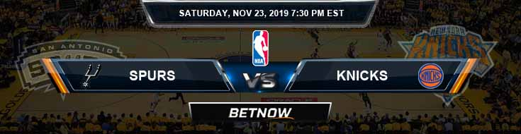 San Antonio Spurs vs New York Knicks 11-23-2019 NBA Picks and Previews