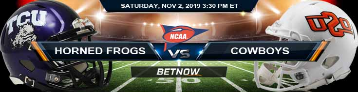 TCU Horned Frogs vs Oklahoma State Cowboys 11-02-2019 Picks Odds and Game Analysis