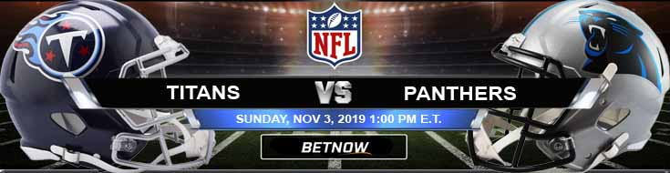 Tennessee Titans vs Carolina Panthers 11-03-2019 Picks, Predictions and Previews