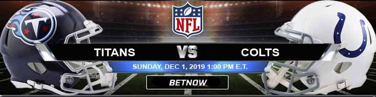 Tennessee Titans vs Indianapolis Colts 12-01-2019 Preview Odds and Game Analysis